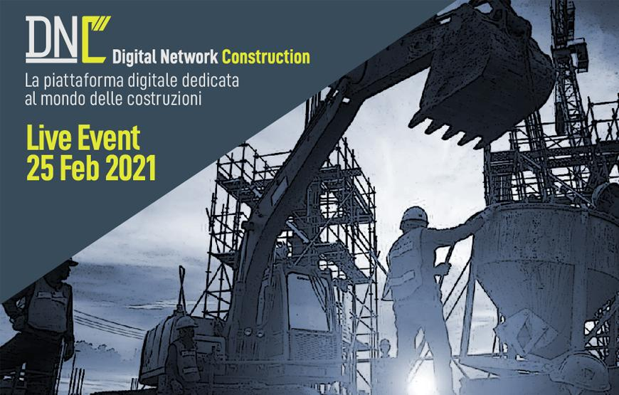 DIGITAL NETWORK CONSTRUCTION - FEBRUARY, 25 2021
